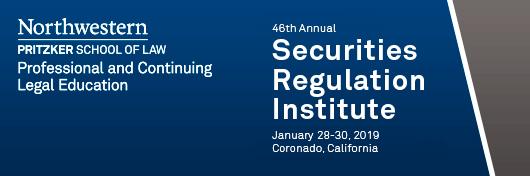 securites regulation Securities Regulation Institute, Professional Life: Northwestern ...