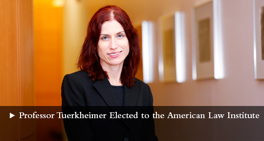 Professor Tuerkheimer Elected to the American Law Institute