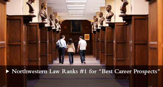 Northwestern Law Ranks #1 for Best Career Prospects