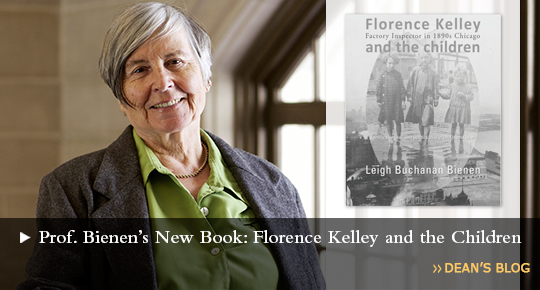 Professor Leigh Bienen's New Book: Florence Kelley and the Children