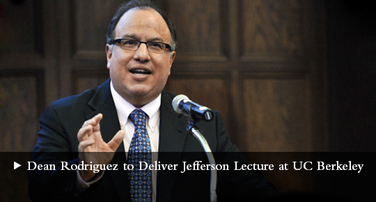 Dean Rodriguez to Deliver Jefferson Lecture at UC Berkley