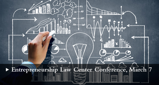 Entrepreneurship Law Center Conference, March 7