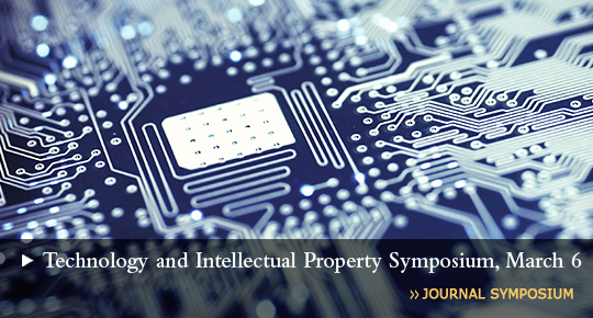 Technology and Intellectual Property Journal Symposium