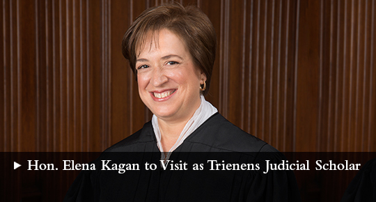 Hon. Elena Kagan to Visit Northwestern Law as Trienens Judicial Scholar