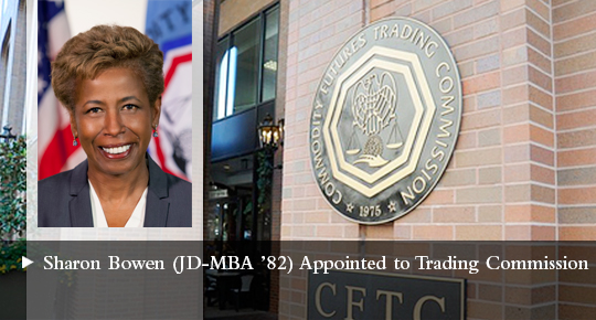 Sharon Bowen JD-MBA '82 Appointed to Trading Commission
