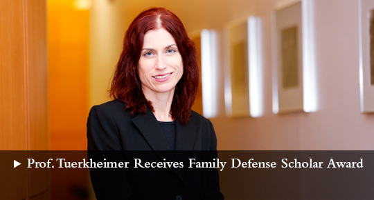 Professor Tuerkheimer Receives Family Defense Scholar Award