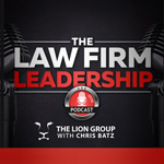 Law Firm Leadership Podcast